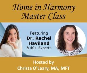 Rachel Haviland, Home in Harmony Expert